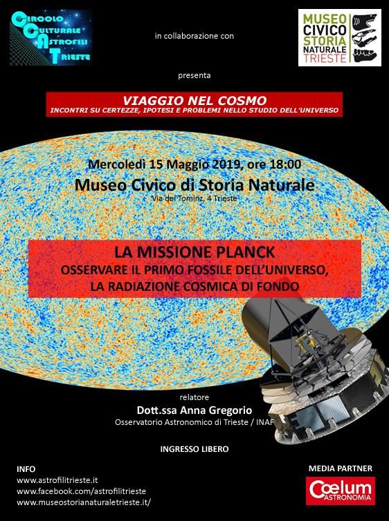 Trieste, Viaggio nel Cosmo: La missione Planck: osservare il primo fossile dell'Universo